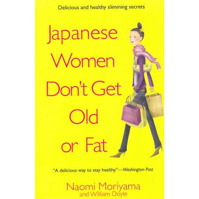 JAPANESE WOMEN DON'T GET OLD(ISBN=9780385339988) 英文原版